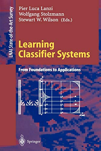 9783540677291: Learning Classifier Systems: From Foundations to Applications (Lecture Notes in Computer Science)
