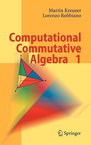 9783540677338: Computational Commutative Algebra 1 (Pt. 1)