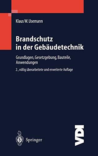 9783540677383: Brandschutz in der Gebäudetechnik: Grundlagen Gesetzgebung Bauteile Anwendungen (VDI-Buch) (German Edition)
