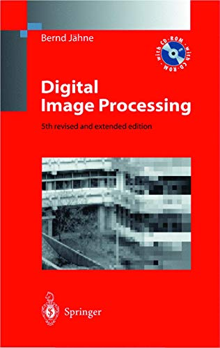 Digital Image Processing (With CD-ROM): Bernd J?hne
