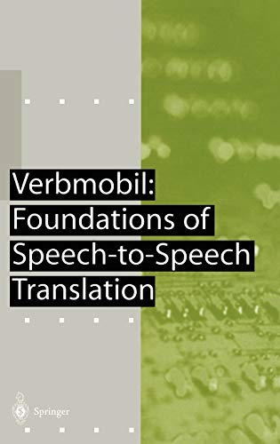 9783540677833: Verbmobil: Foundations of Speech-to-Speech Translation (Artificial Intelligence)