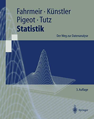 9783540678267: Statistik. Der Weg zur Datenanalyse.