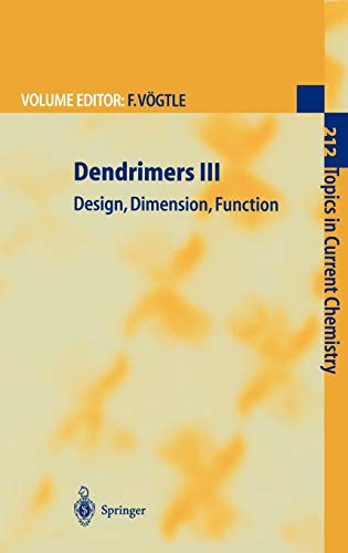 9783540678281: Dendrimers III: Design, Dimension, Function (Topics in Current Chemistry) (v. 3)
