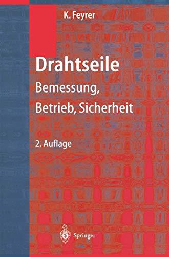 9783540678298: Drahtseile: Bemessung, Betrieb, Sicherheit (German Edition)