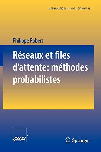 9783540678724: Réseaux et files d'attente : méthodes probabilistes