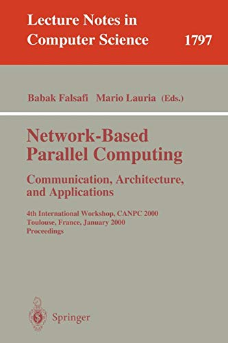 9783540678793: Network-Based Parallel Computing Communication Architecture, and Applications