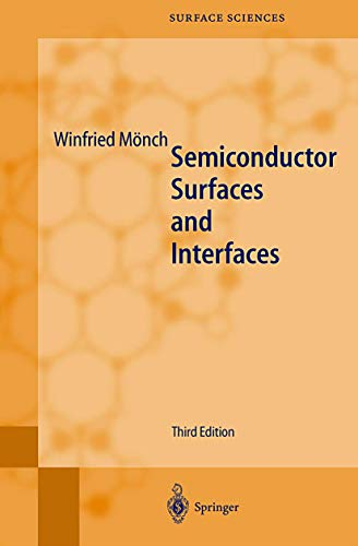 Semiconductor Surfaces and Interfaces: Winfried Mönch