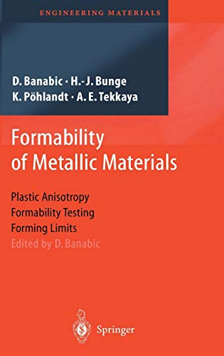 9783540679066: Formability of Metallic Materials: Plastic Anisotropy, Formability Testing, Forming Limits (Engineering Materials)