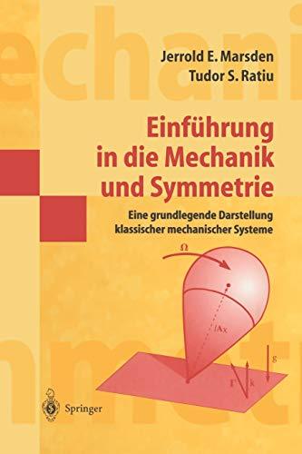 9783540679523: Einführung in Die Mechanik und Symmetrie: Eine Grundlegende Darstellung Klassischer Mechanischer Systeme (Springer-Lehrbuch Masterclass) (German Edition)