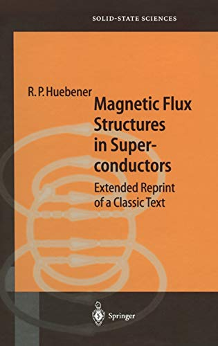9783540679530: Magnetic Flux Structures in Superconductors