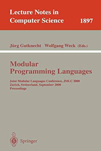 9783540679585: Modular Programming Languages: Joint Modular Languages Conference, JMLC 2000 Zurich, Switzerland, September 6-8, 2000 Proceedings: Joint Modular ... (Lecture Notes in Computer Science)