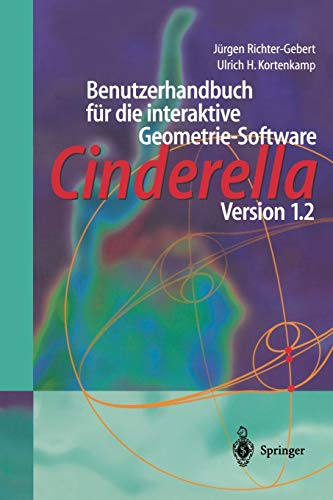 9783540679684: Benutzerhandbuch für die interaktive Geometrie-Software: Cinderella Version 1.2 (German Edition)