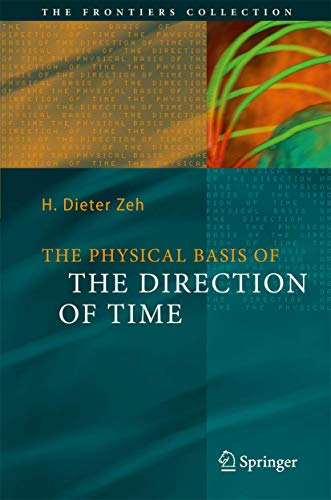9783540680000: The Physical Basis of The Direction of Time (The Frontiers Collection)