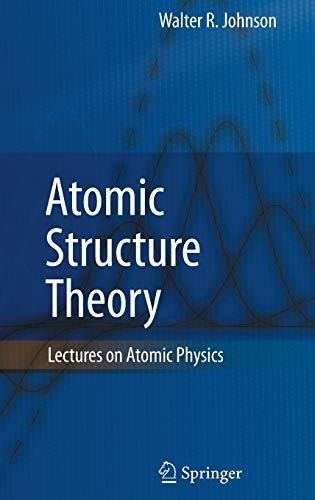 9783540680109: Atomic Structure Theory: Lectures on Atomic Physics