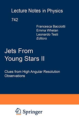 9783540680314: Jets from Young Stars II: Clues from High Angular Resolution Observations (Lecture Notes in Physics)