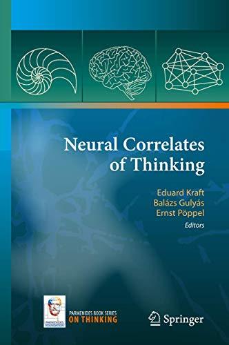 Neural Correlates of Thinking: Eduard Kraft