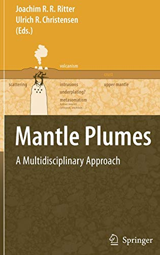 9783540680451: Mantle Plumes: A Multidisciplinary Approach