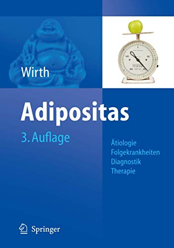 9783540680772: Adipositas: Ätiologie, Folgekrankheiten, Diagnose, Therapie (German Edition)