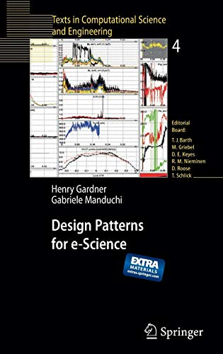9783540680888: Design Patterns for e-Science (Texts in Computational Science and Engineering)