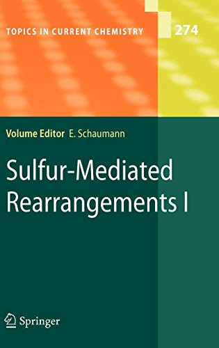 Sulfur-Mediated Rearrangement I: Ernst Schaumann