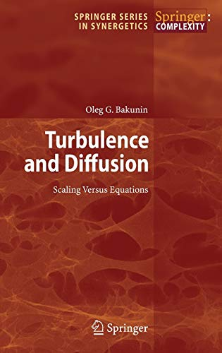 9783540682219: Turbulence and Diffusion: Scaling Versus Equations (Springer Series in Synergetics)