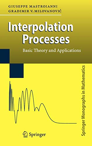 9783540683469: Interpolation Processes: Basic Theory and Applications (Springer Monographs in Mathematics)