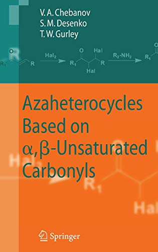 9783540683612: Azaheterocycles Based on a,ß-Unsaturated Carbonyls