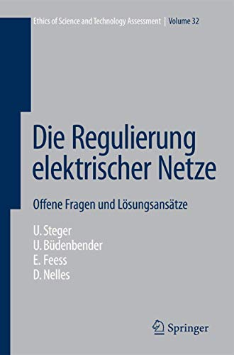 9783540684176: Die Regulierung elektrischer Netze: Offene Fragen und L�sungsans�tze (Ethics of Science and Technology Assessment) (German Edition)