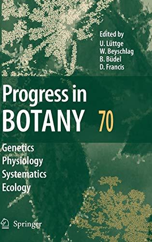 Progress in Botany / Volume 70: Ulrich E. Luttge
