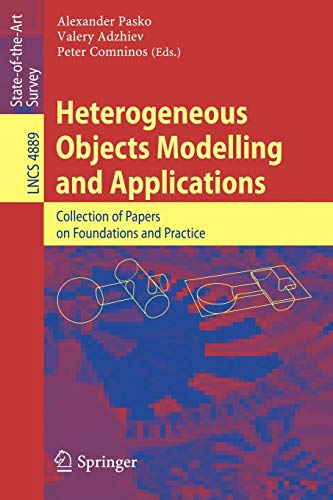 9783540684411: Heterogeneous Objects Modelling and Applications: Collection of Papers on Foundations and Practice (Lecture Notes in Computer Science)