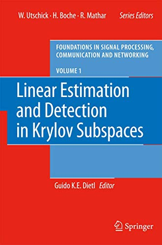 Linear Estimation and Detection in Krylov Subspaces: Guido Dietl