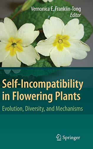 9783540684855: Self-Incompatibility in Flowering Plants: Evolution, Diversity, and Mechanisms