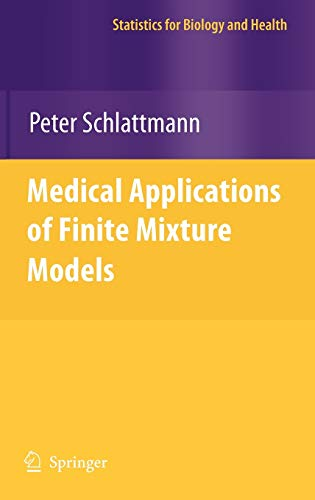 9783540686507: Medical Applications of Finite Mixture Models (Statistics for Biology and Health)