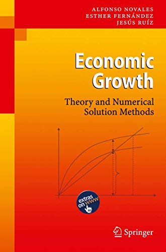 9783540686651: Economic Growth: Theory and Numerical Solution Methods