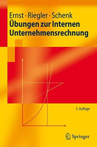 9783540687276: Übungen zur Internen Unternehmensrechnung (Springer-Lehrbuch) (German Edition)