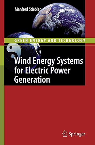 9783540687627: Wind Energy Systems for Electric Power Generation (Green Energy and Technology)