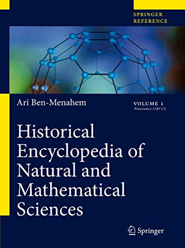 9783540688310: Historical Encyclopedia of Natural and Mathematical Sciences