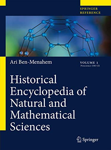 9783540688341: Historical Encyclopedia of Natural and Mathematical Sciences
