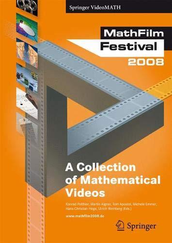 9783540689034: MathFilm Festival 2008: A Collection of Mathematical Videos (Springer VideoMATH)