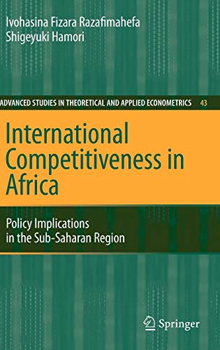 9783540689201: International Competitiveness in Africa: Policy Implications in the Sub-Saharan Region (Advanced Studies in Theoretical and Applied Econometrics)