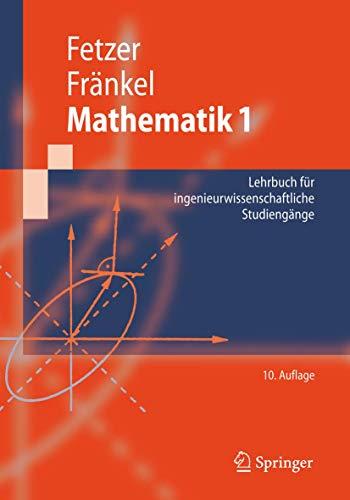 9783540689232: Mathematik 1: Lehrbuch für ingenieurwissenschaftliche Studiengänge (Springer-Lehrbuch)