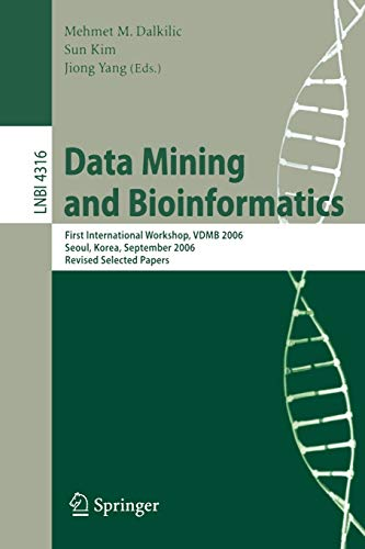 Data Mining and Bioinformatics