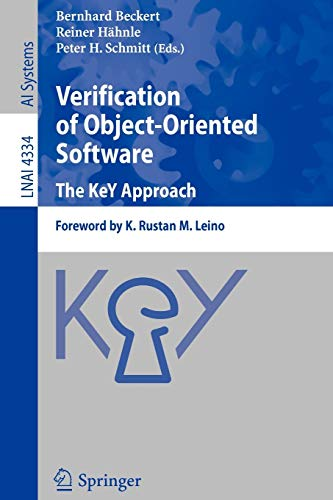 9783540689775: Verification of Object-Oriented Software. The KeY Approach: Foreword by K. Rustan M. Leino (Lecture Notes in Computer Science)
