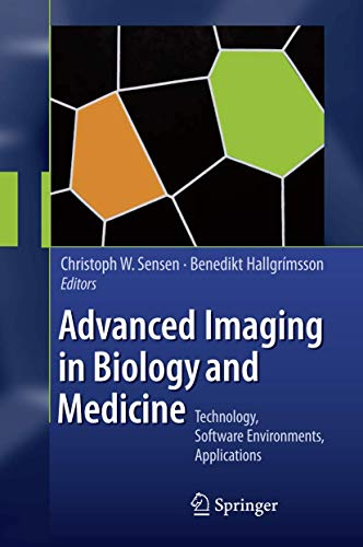 Advanced Imaging in Biology and Medicine: Christoph W. Sensen