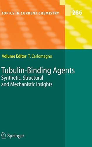 9783540690368: Tubulin-Binding Agents: Synthetic, Structural and Mechanistic Insights (Topics in Current Chemistry)
