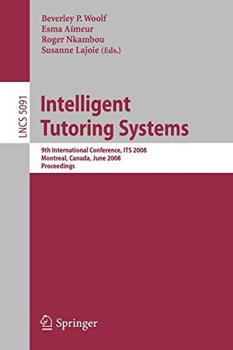 Intelligent Tutoring Systems: 9th International Conference on Intelligent Tutoring Systems, ITS ...