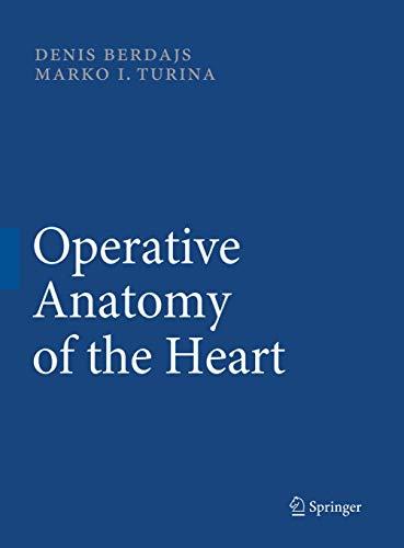 9783540692270: Operative Anatomy of the Heart