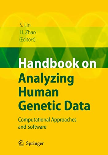 Handbook on Analyzing Human Genetic Data: Computational Approaches and Software (Hardback)
