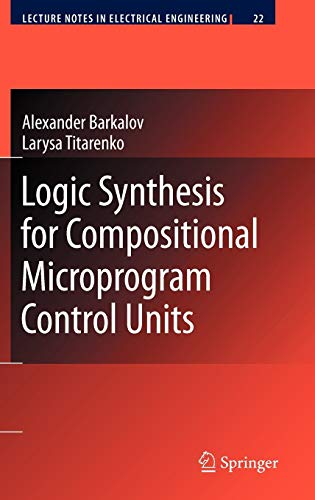 9783540692836: Logic Synthesis for Compositional Microprogram Control Units