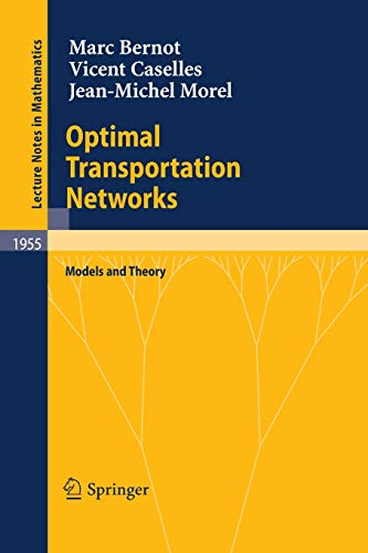 9783540693147: Optimal Transportation Networks (Lecture Notes in Mathematics)